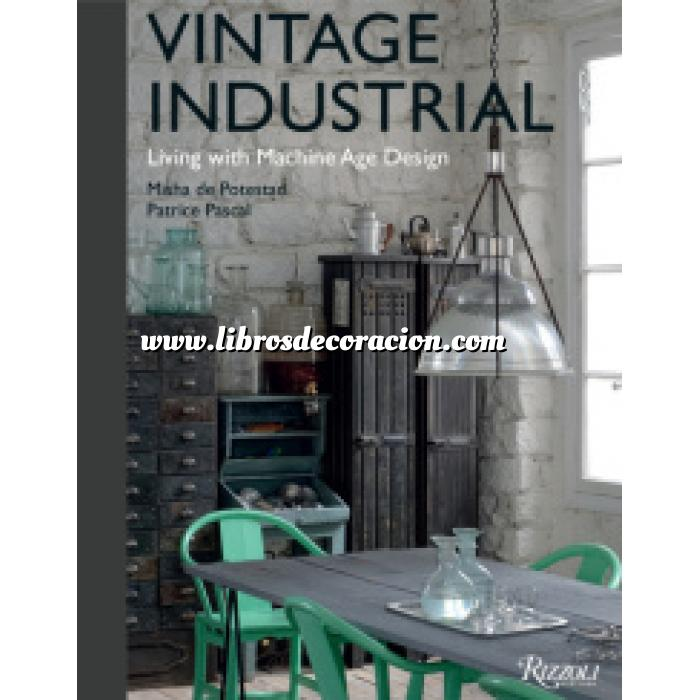 Libros de interiorismo y decoraci n tienda online for Decoracion retro industrial